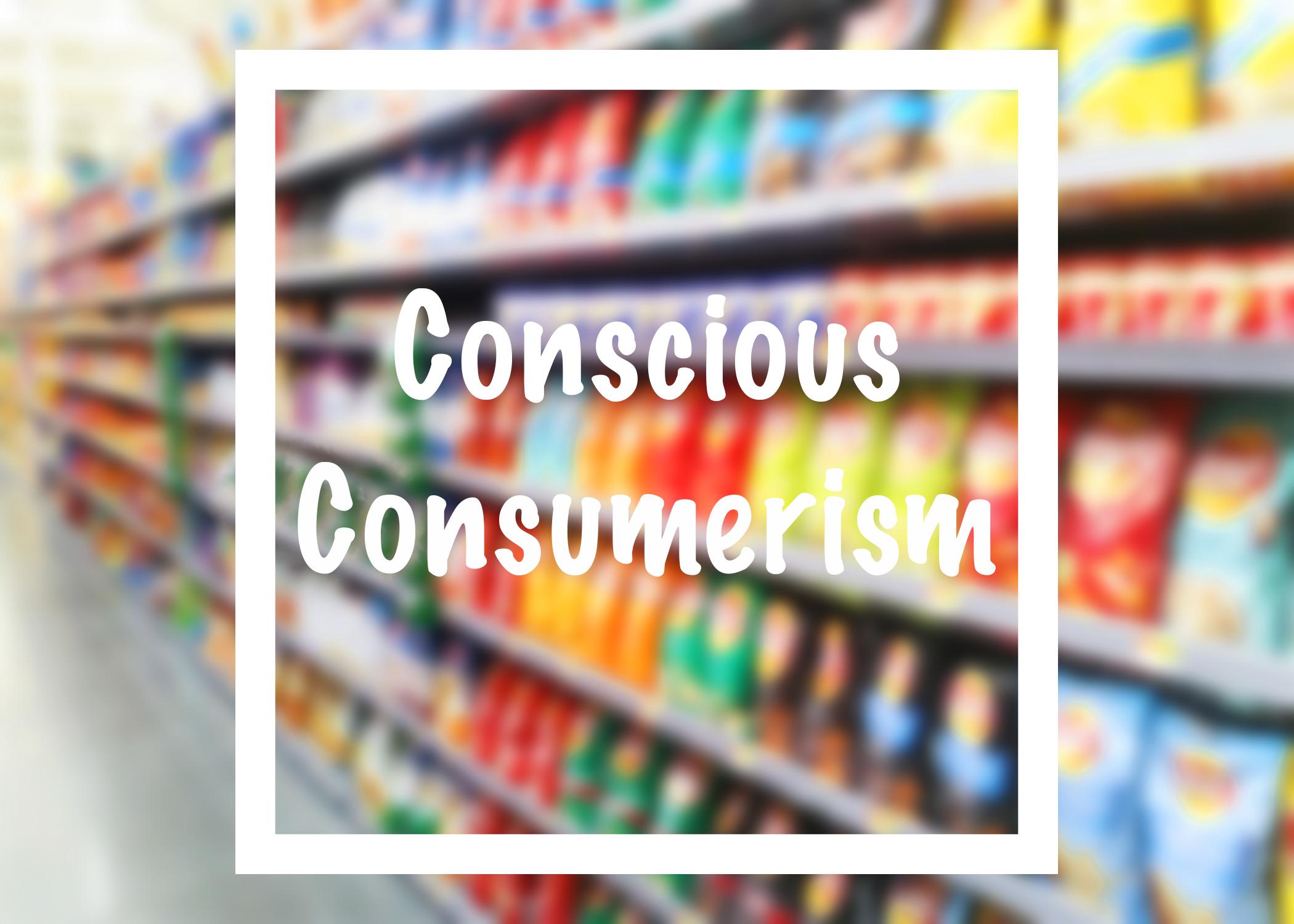 conscious consumerism